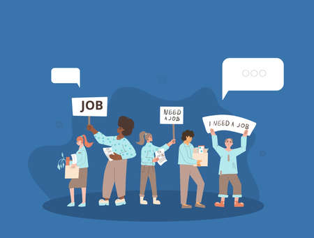 Protests against dismissal. Jobless people. Job search. Unemployed in search of work. Group of people shows the sign. Vector flat illustration. 일러스트