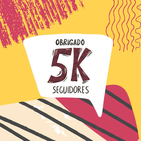 Obrigado 5k seguidores. Thank you followers in portuguese. Celebration subscribers banner. 5000 screen for public channel. Greeting card for social networks. Vector illustration for social media. Çizim