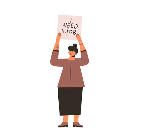 Woman with banner I Need a job. Fired manager standing isolated on white background. Vector flat illustration.