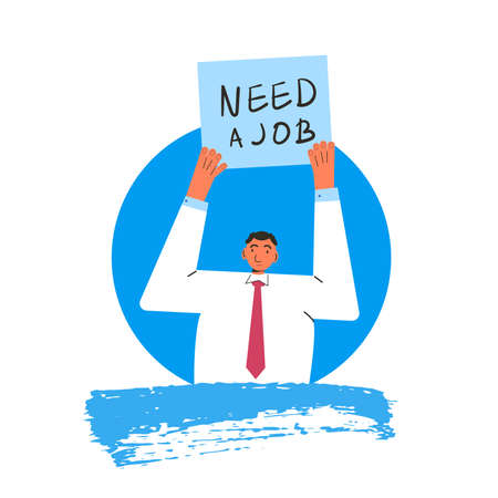Man with banner Need a job. Manager have lost his work. Vector flat illustration. Çizim