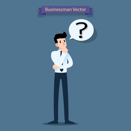 Businessman think, confused and have a question mark in a speech bubble.