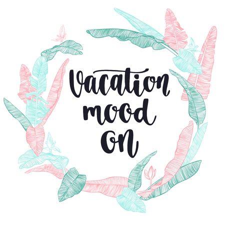 inspiration: Vacation inspiration quote. Illustration