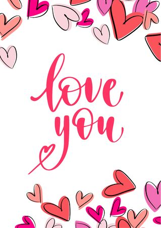 Handwritten lettering love phrase. Vector illustration for your design on white background.