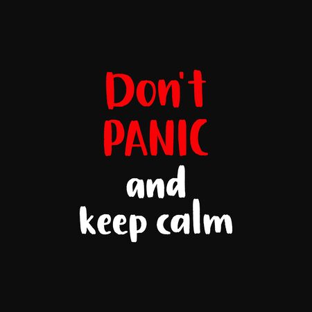 Dont panic and keep calm. Uplifting coronavirus lettering protection banner. Ilustração