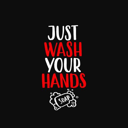 Just wash your hands - uplifting concept of coronavirus quarantine. 矢量图像