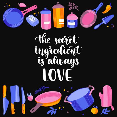 Handwritten lettering cooking quote and hand drawn kitchenware and utensils. Illustration