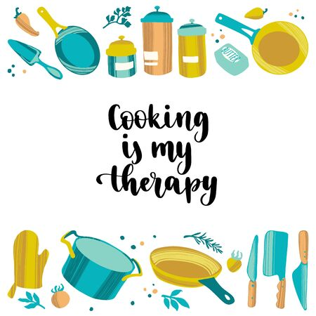 Handwritten lettering cooking quote and hand drawn kitchenware and utensils. Vector Illustratie