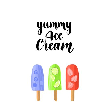 Handwritten lettering quote and hand drawn colorful delicious ice cream.