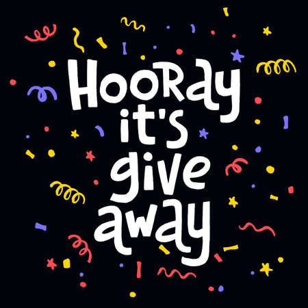Hooray, its giveaway. Promo banner for social media contests and special offers.