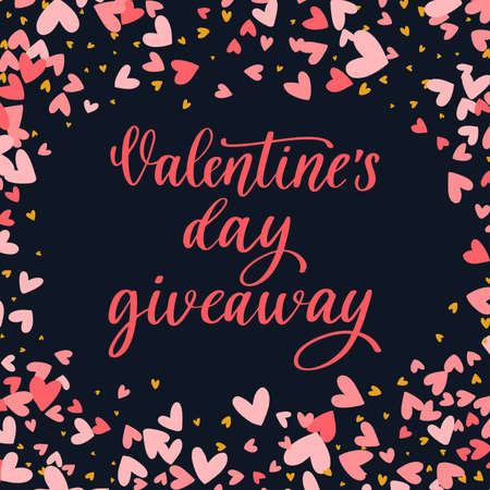 Valentines Day Giveaway. Vector holiday illustration for your design.