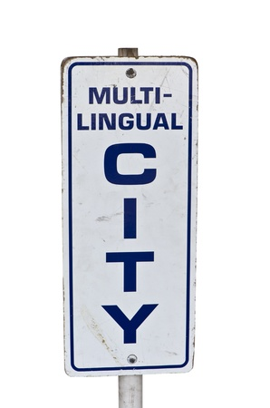 multilingual: City sign for multi-lingual cultures with blue letter on white background