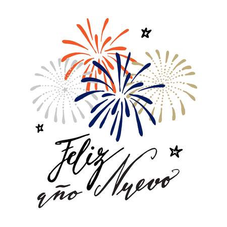 ano: Feliz ano nuevo, Spanish Happy New Year greeting card with handwritten text and hand drawn fireworks, stars, vector illustration, brush lettering