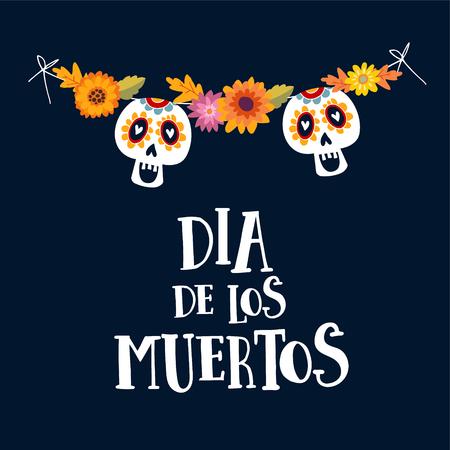 Dia de los Muertos of Halloween-groetkaart, uitnodiging. Mexicaanse dag van de doden. Stringdecoratie met moedersbloemen en siersuikerschedels. Hand getrokken vectorillustratie, achtergrond. Vector Illustratie