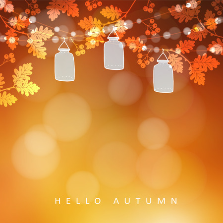 Autumn, fall blurred card, banner. Garden party decoration. Vector illustration background with a string of oak leaves, rowan berries, lights and glass jar lanterns.