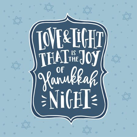 Hanukkah, Jewish Festival of light greeting card, invitation. Hand lettered Love and Light text. Falling David stars and snowflakes. Modern vector illustration background.