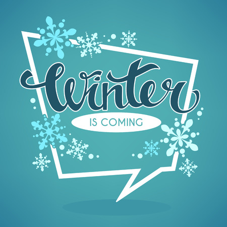 page layout: Winter is coming,  greeting banner with snowflakes and lettering composition