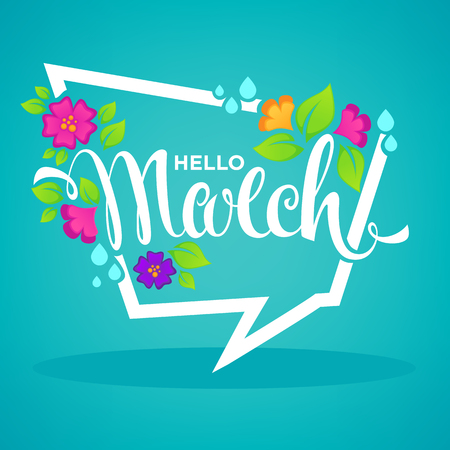 HI: Hello March, vector banner design template with images of green leaves, bright flowers and lettering composition Illustration
