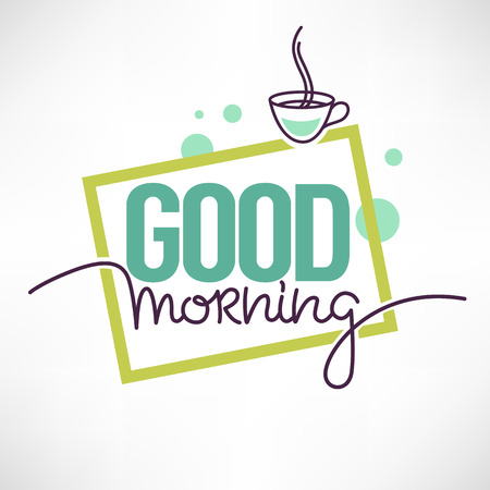 Good Morning Quote for you social media accaunt with image of coffee cup and lettering composition Archivio Fotografico - 112253948