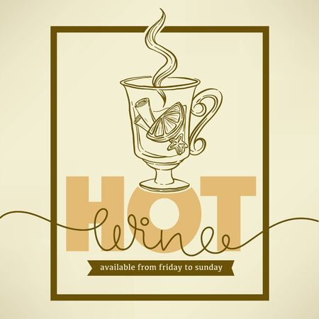 Hot Wine, vector handdrawn sketch style poster, sticker, label, emblem template  for your winter menu Stockfoto - 132103292