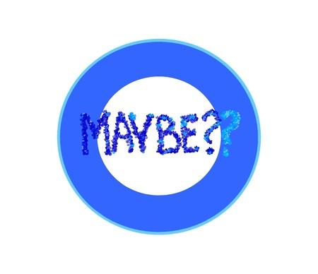 Blue maybe symbol over white background. Stock Photo - 17333782