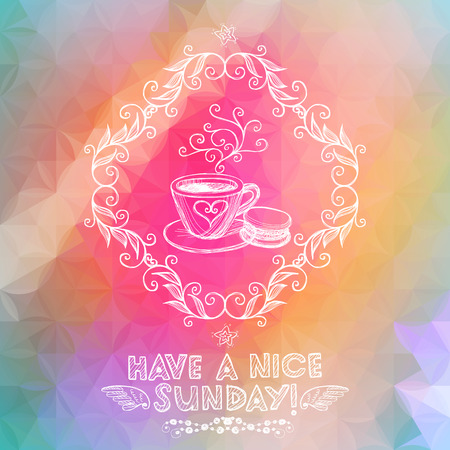 Bright hand drawn Sunday greeting card with coffee cup. Eps10 Illustration