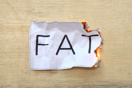 Burn the fat.