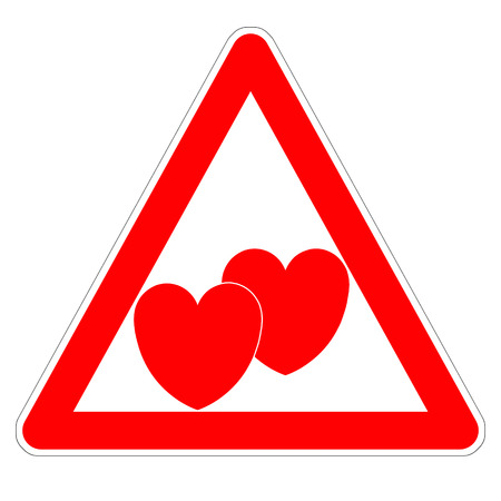 Illustration of the triangular sign «Attention, lover!» on Valentines day two red hearts