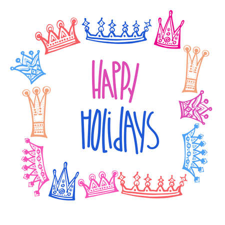 Decorative illustration happy holidays card with colorful crowns