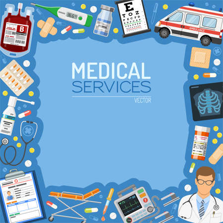 Medical Services Banner and Frame with flat icons doctor, blood container, medical card, ambulance and medications. isolated vector illustration