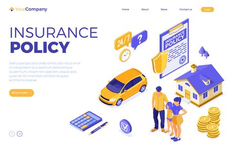 Property, House, Car, Family Insurance Isometric Concept for Poster, Web Site, Advertising with Insurance Policy on clipboard, money and shield. landing page template. isolated vector illustration Illustration