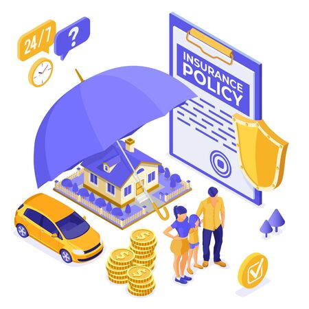 Property, House, Car, Family Insurance Isometric Concept for Poster, Web Site, Advertising with Insurance Policy on clipboard, money, umbrella and shield. isolated vector illustration