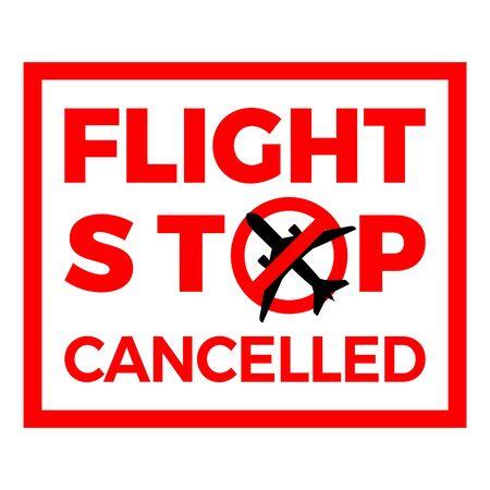 covid-19 stop flight sign. airplane flight cancelled icon. virus quarantine . covid-19 coronavirus pandemic outbreak