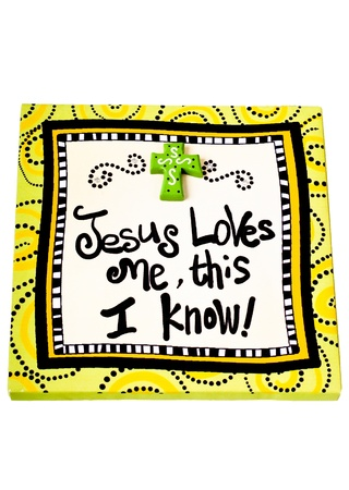 black jesus: Sign that says Jesus Loves me this I know.  Isolated on white background.