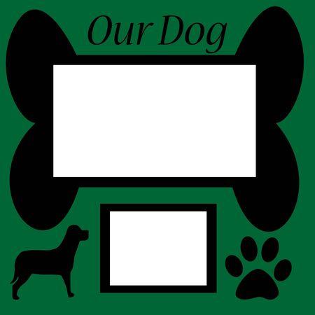 Scrapbook sheet featuring our dog