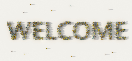 Large group of people forming Welcome lettering text in social media and community concept on white background. 3d sign of crowd illustration from above gathered together