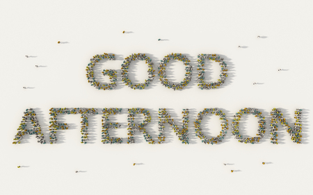Large group of people forming Good Afternoon lettering text in social media and community concept on white background. 3d sign of crowd illustration from above gathered together