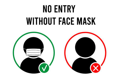 No entry without face mask sign. No face mask no entry. Icon. Warning sign. Vector front door plate. Vector illustration.