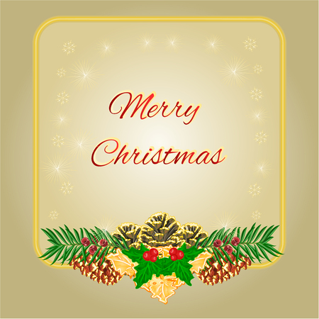 Merry Christmas frame with pinecones green and gold leaves holly and yew vector illustration