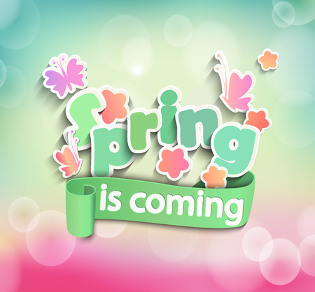 inscription: vector illustration of Inscription Spring is coming on the light bokeh background with butterfly and flowers Illustration