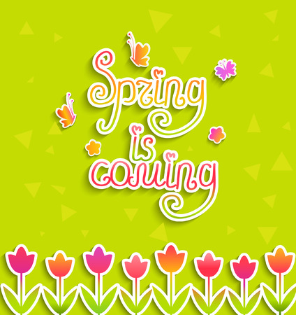 Spring background - calligraphical inscription Spring is coming with tulips in paper style, vector. Illustration