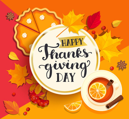 Happy Thanksgiving day lettering in gold circle frame on geometric background with pupmkin pie, hot tea and autumn leaves. Vector illustration. Illustration