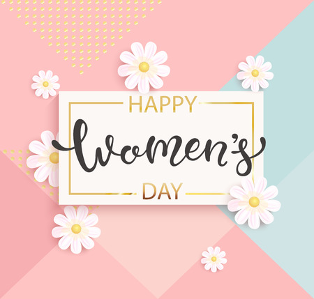 Card for women's day with hand drawn lettering in gold square frame on geometric background pastel colors with beautiful white daisies. Vector illustrate template, banner, flyer, invitation, poster.