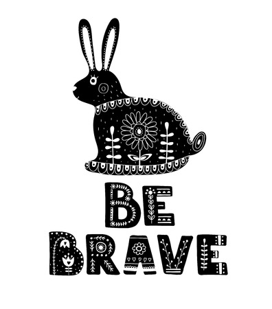 Black and white card with Lettering and Hare in Scandinavian style. Creative poster with animal and phrase. Vector illustration. Illustration