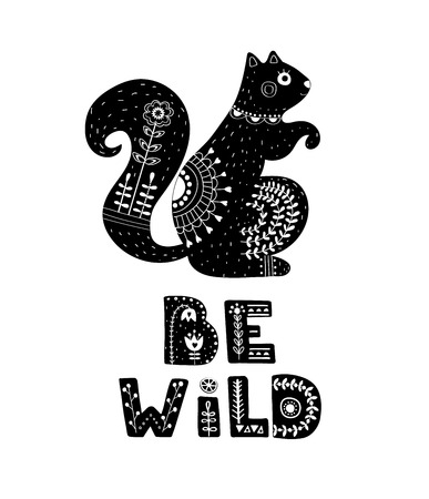 Black and white card with Lettering and Squirrel in Scandinavian style. Creative poster with animal and phrase. Vector illustration.