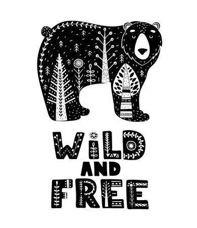 Black and white card with Lettering and Bear in Scandinavian style. Creative poster with animal and phrase. Vector illustration. Çizim