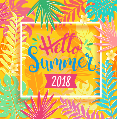 Hello summer 2018 handdrawn lettering on tropical leaves in white square frame. Template for your design. Vector illustration.