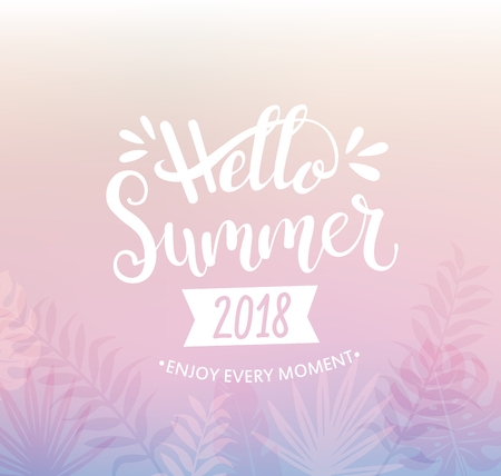 Hello summer 2018 handdrawn lettering card with tropical leaves . Template for your design. Vector illustration. Ilustracja