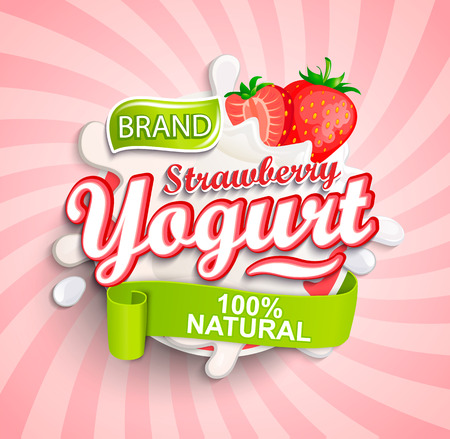Natural and fresh strawberry Yogurt label splash on sunburst background for your brand, logo, template, label, emblem for groceries, agriculture stores, packaging and advertising. Vector illustration.