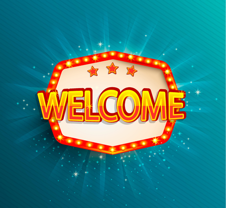 The welcome retro banner with glowing lamps. Vector illustration with shining lights frame in vintage style. Greetings to casino, gambling, cinema, new city for travelers.
