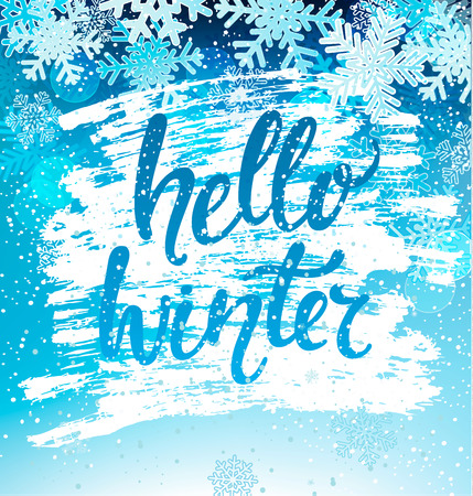 Hello Winter greeting card with snowflakes. Greeting winter with new year and christmas holidays hand drawn lettering. Vector illustration.